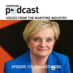 131 Lena Gothberg, Host and Producer of the Shipping Podcast