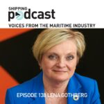 138 Lena Gothberg, Host and Producer of the Shipping Podcast