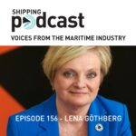 156 Lena Gothberg, Host and Producer, Shipping Podcast